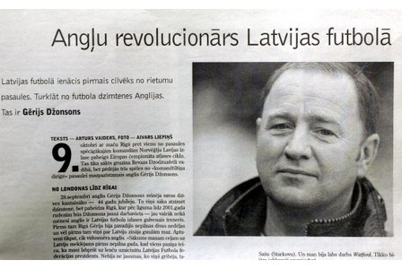 The English revolution in Latvian football: Former Latvia coach Gary Johnson had the players speaking neither Russian nor Latvian