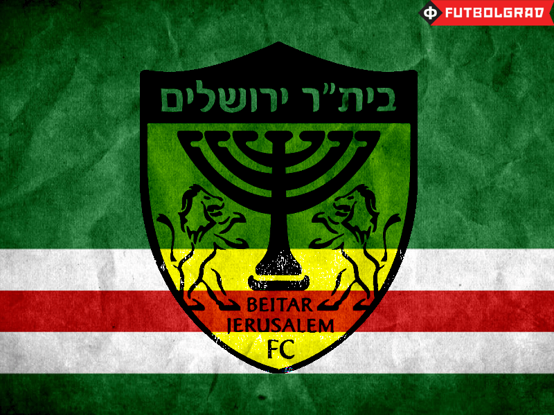Beitar Jerusalem – The History Behind the Chechen Affair