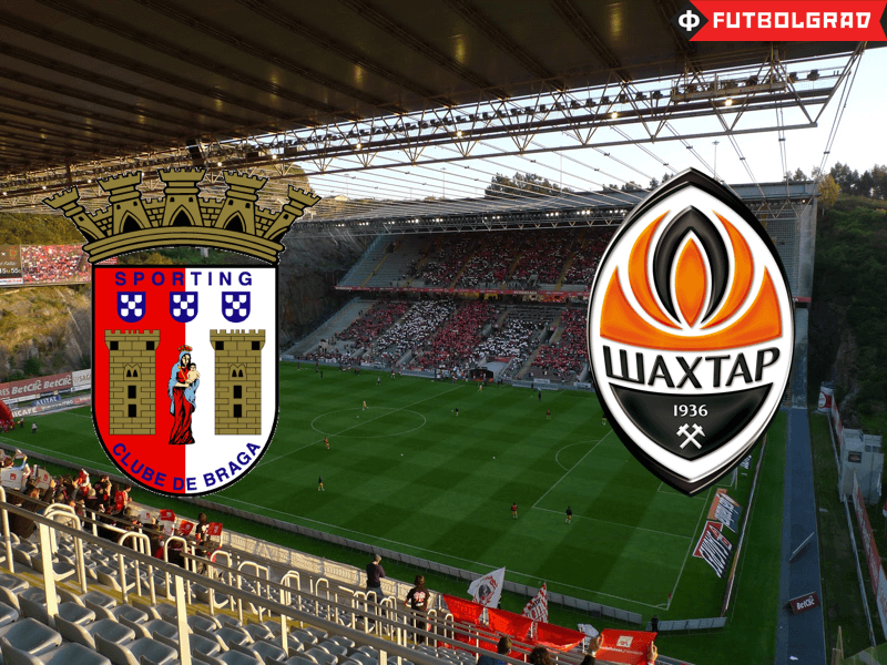 Braga vs Shakhtar Donetsk – Match Preview