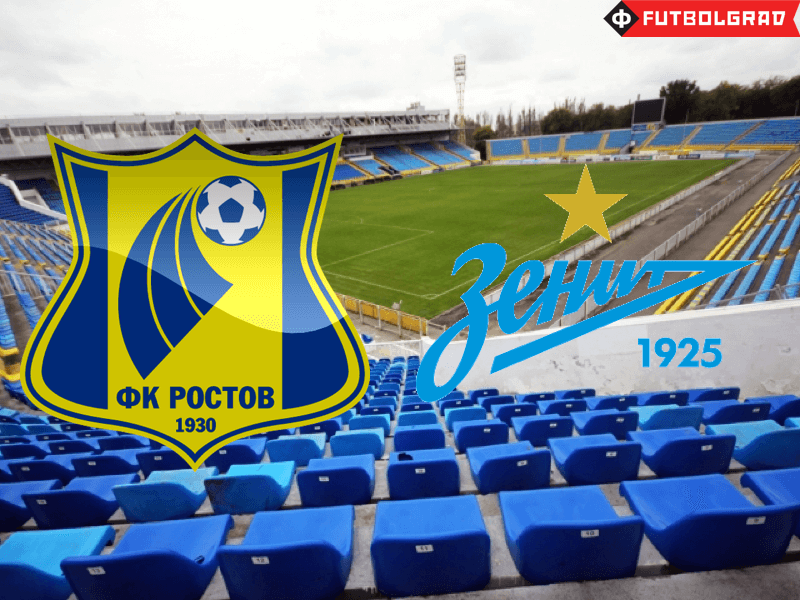 6c1378424 FC Rostov vs Zenit Saint Petersburg - Match Preview - Futbolgrad