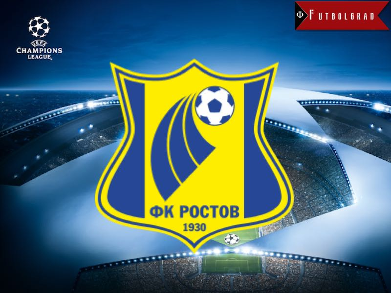 FC Rostov Champions League Preview