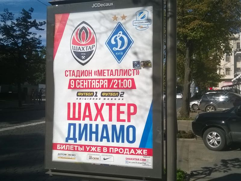 Advertisement for the all-Ukrainian Derby between Shakhtar Donetsk and Dynamo Kyiv in downtown Kharkiv