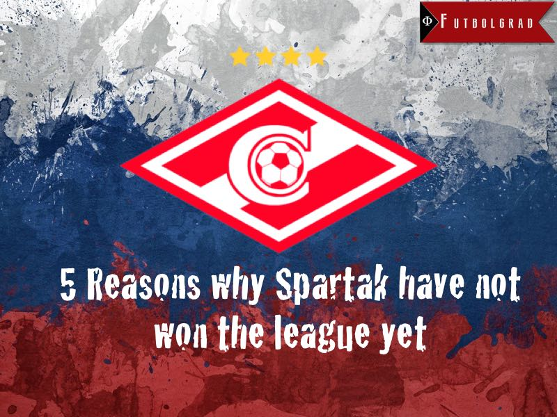 Five reasons why Spartak have not won the league yet