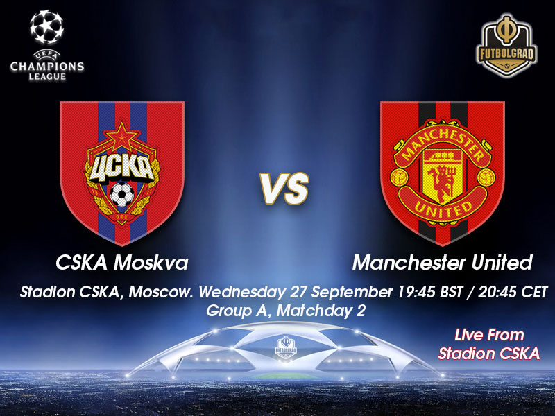 CSKA Moscow v Manchester United – Champions League Live