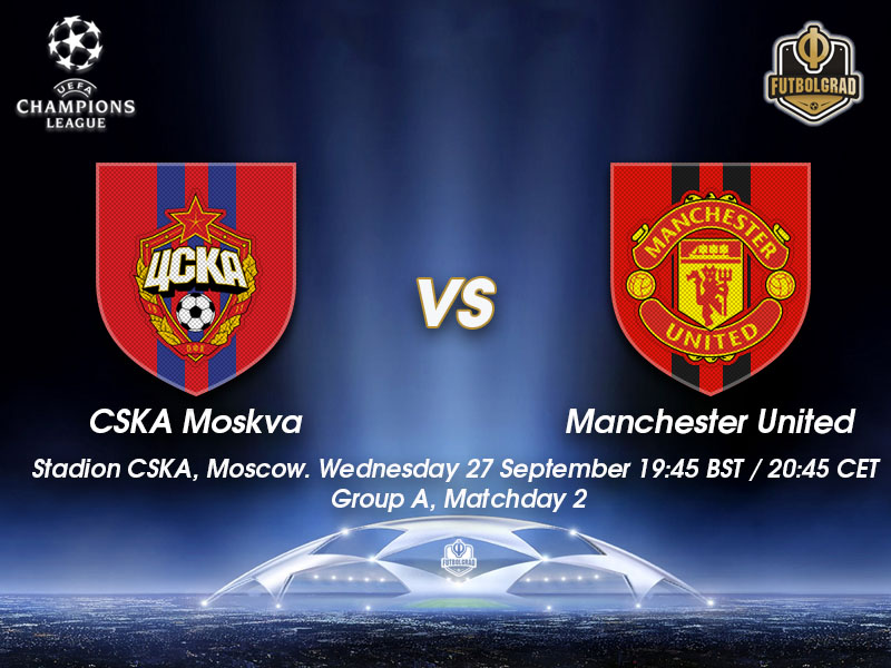 CSKA Moscow vs Manchester United – Champions League Preview