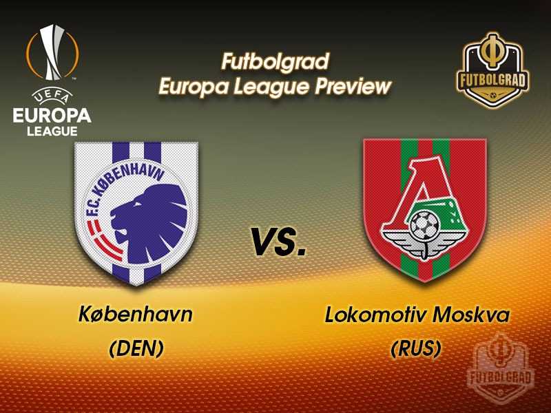 Copenhagen vs Lokomotiv Moscow – Europa League Preview