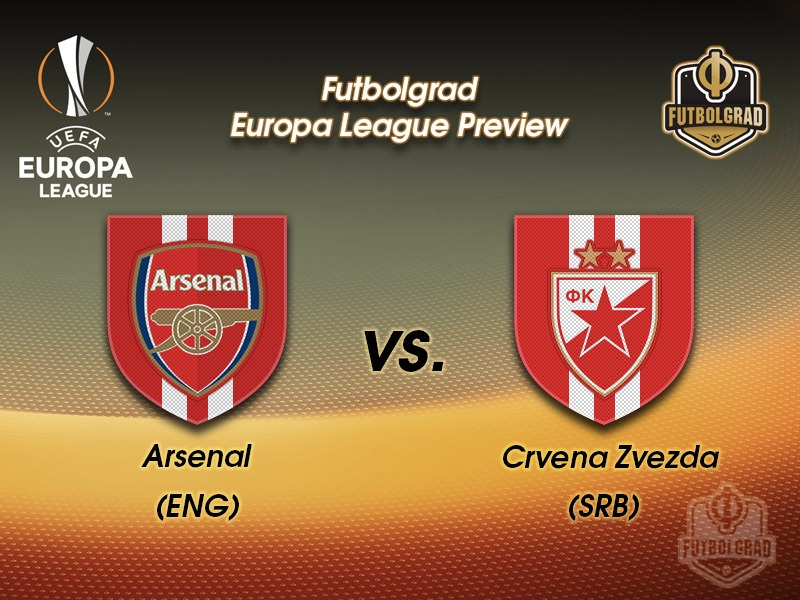 Arsenal vs Red Star Belgrade – Europa League Preview