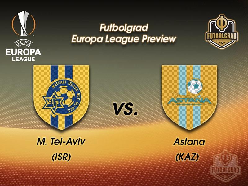 Maccabi Tel-Aviv vs Astana – Europa League Preview