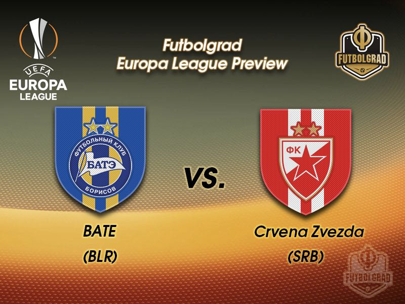 BATE vs Red Star Belgrade – Europa League Preview