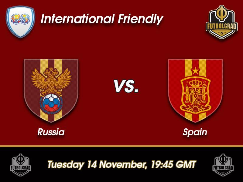 Russia vs Spain – International Friendly – Preview