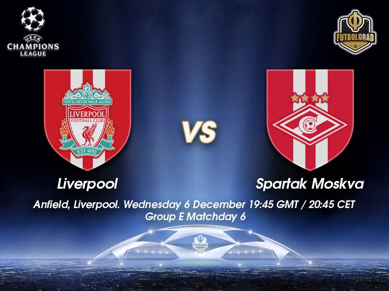 Liverpool vs Spartak Moscow – Champions League – Preview