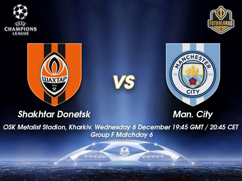 Shakhtar Donetsk vs Manchester City – Champions League – Preview