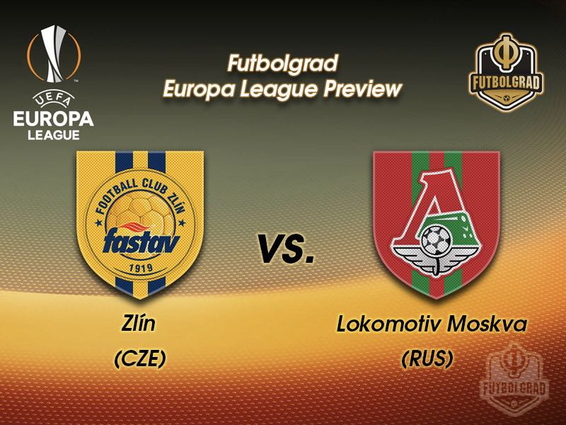 Zlin vs Lokomotiv Moscow – Europa League – Preview