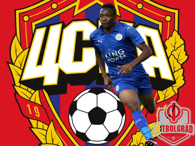 Ahmed Musa – Back to the Future at CSKA?
