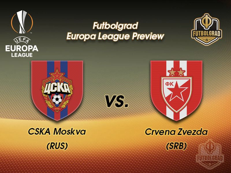 CSKA Moscow vs Crvena Zvezda – Europa League – Preview