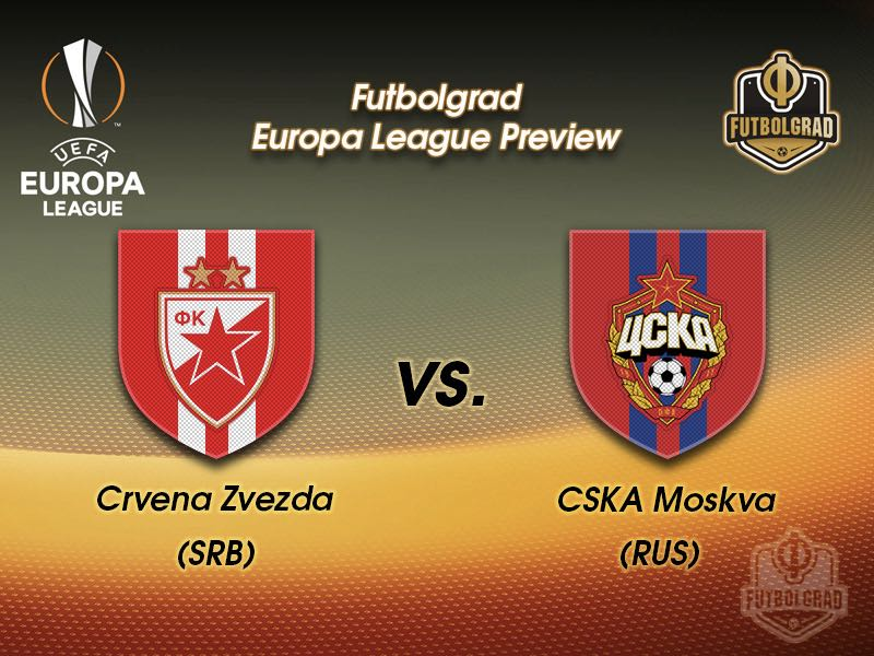 Crvena Zvezda vs CSKA Moscow – Europa League – Preview