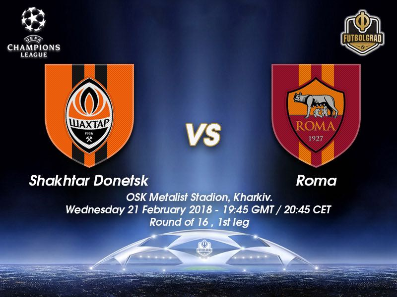 Shakhtar vs Roma – Champions League – Preview