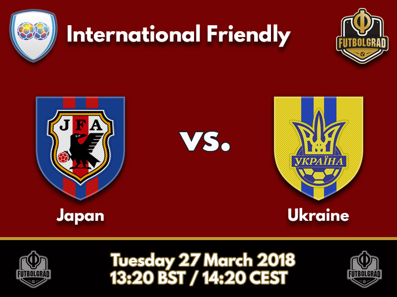 Japan vs Ukraine – 2018 Kirin Cup – Preview
