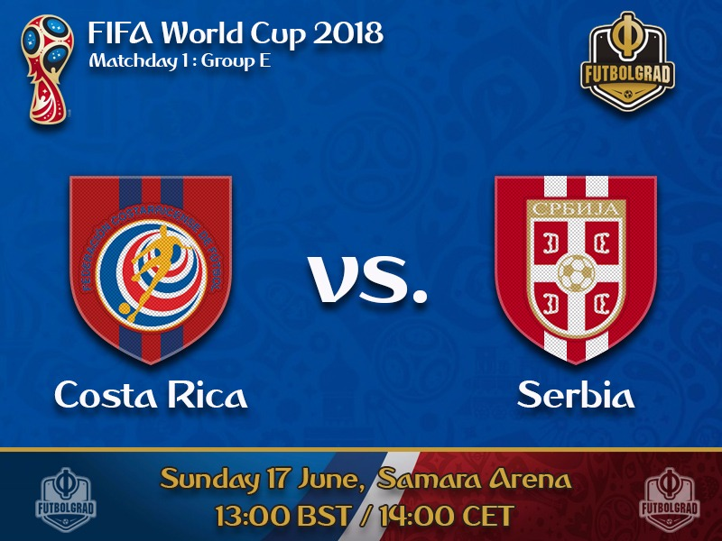 Costa Rica and Serbia will be looking for an early advantage in Group E